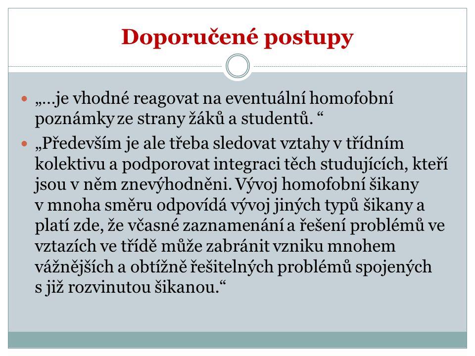 """Doporučené postupy """"…je vhodné reagovat na eventuální homofobní poznámky ze strany žáků a studentů."""