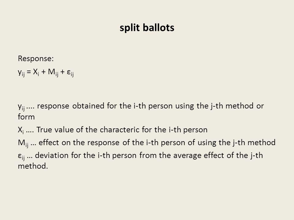 split ballots Response: y ij = X i + M ij + ε ij y ij....