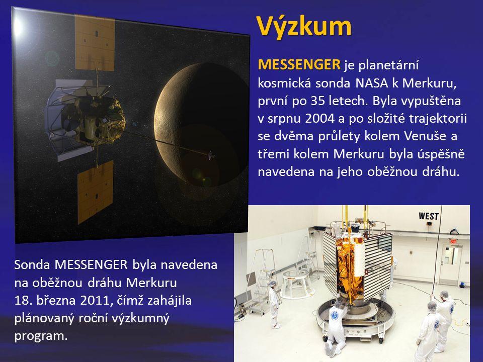 MESSENGER MESSENGER je planetární kosmická sonda NASA k Merkuru, první po 35 letech. Byla vypuštěna v srpnu 2004 a po složité trajektorii se dvěma prů