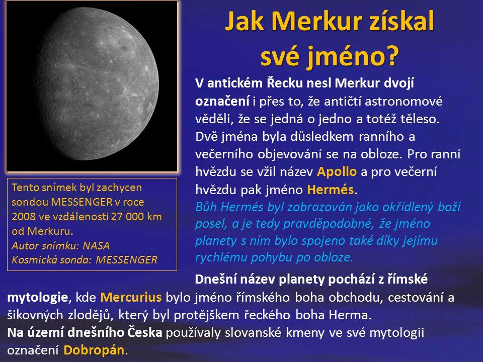 Jak Merkur získal své jméno? V antickém Řecku nesl Merkur dvojí označení i přes to, že antičtí astronomové věděli, že se jedná o jedno a totéž těleso.