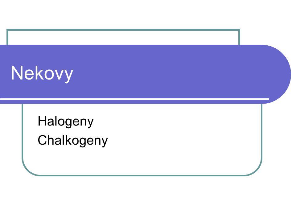 Nekovy Halogeny Chalkogeny
