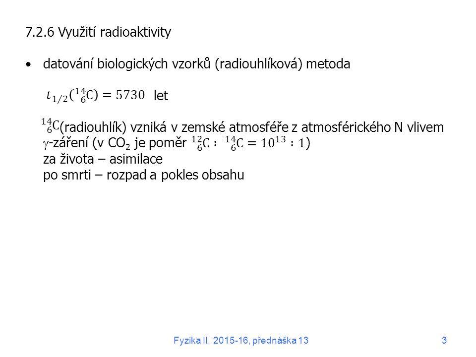 Fyzika II, 2015-16, přednáška 133