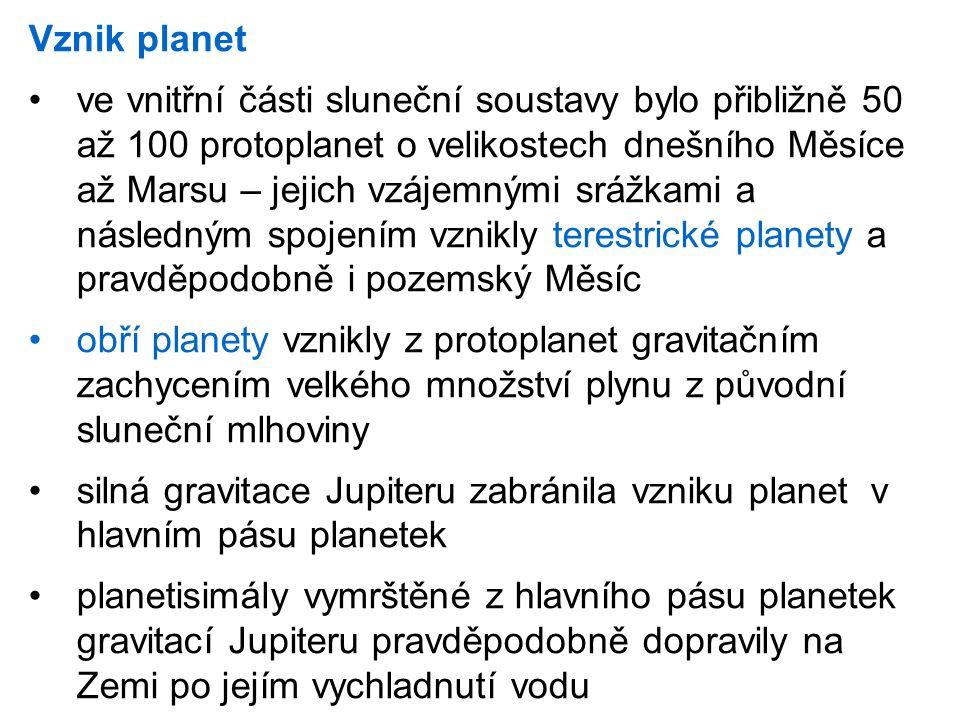 Vznik planet ve vnitřní části sluneční soustavy bylo přibližně 50 až 100 protoplanet o velikostech dnešního Měsíce až Marsu – jejich vzájemnými srážka