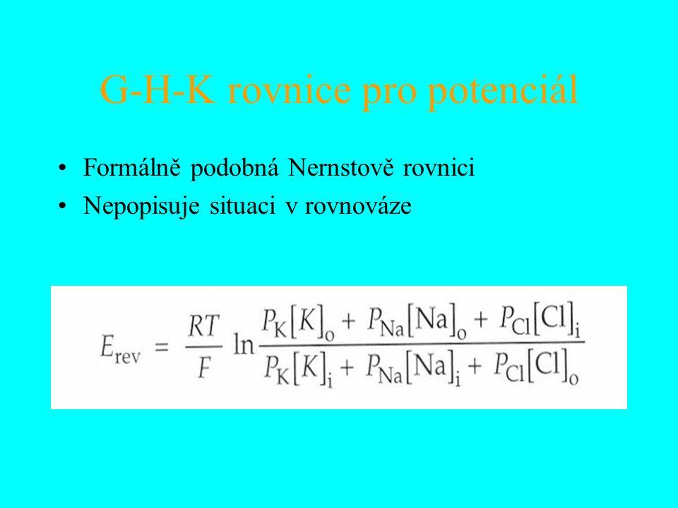 G-H-K rovnice pro potenciál Formálně podobná Nernstově rovnici Nepopisuje situaci v rovnováze