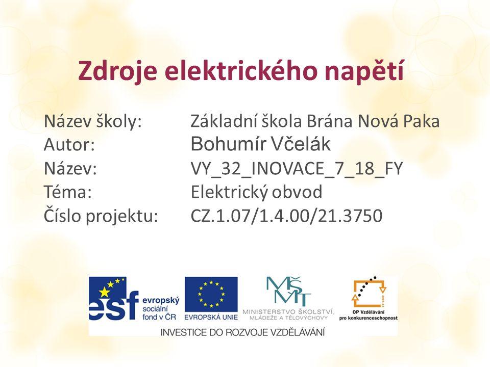 AutorBohumír Včelák Vytvořeno dne15.6.2014 Odpilotováno dne17.6.2014ve třídě6.