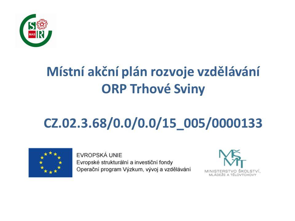 Místní akční plán rozvoje vzdělávání ORP Trhové Sviny CZ.02.3.68/0.0/0.0/15_005/0000133