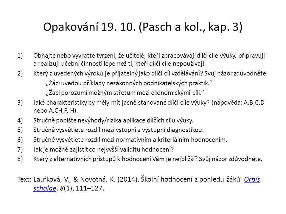 Opakování 19. 10. (Pasch a kol., kap.