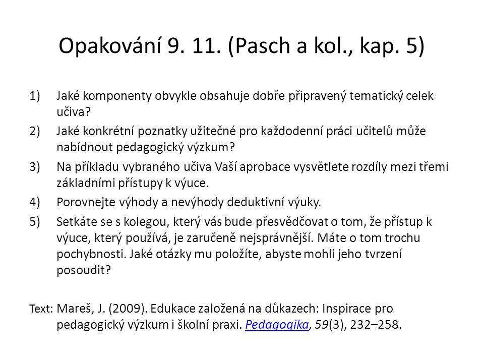 Opakování 9. 11. (Pasch a kol., kap.