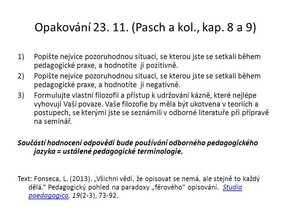 Opakování 23. 11. (Pasch a kol., kap.