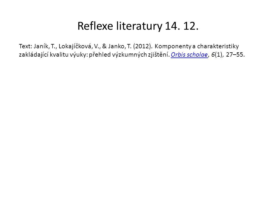 Reflexe literatury 14. 12. Text: Janík, T., Lokajíčková, V., & Janko, T.