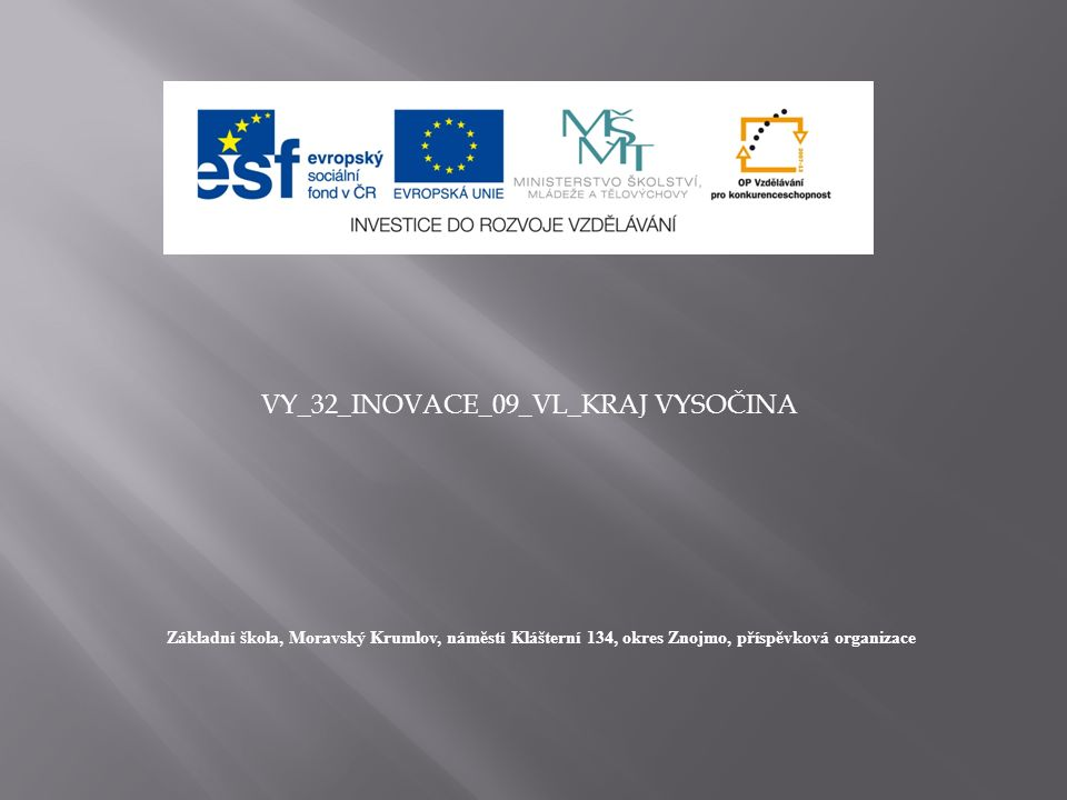  Znak kraje Vysočina  Znak kraje Vysočina.In: Wikipedia: the free encyclopedia [online].