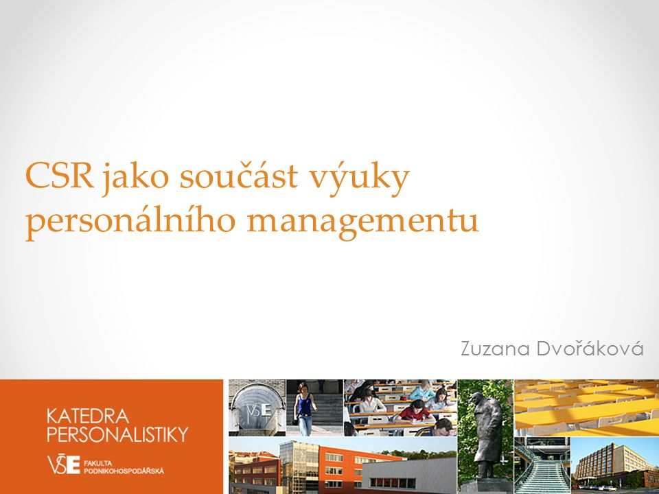 DEPARTMENT OF HR MANAGEMENT UNIVERSITY OF ECONOMICS, PRAGUE | W.