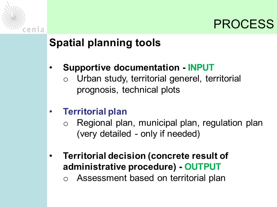 PROCESS Regional level – 14 regions Regional territorial plan creation o Setting the overall rules o Strategic planning within the region Data management  data acquisition from third party providers (electric lines, pipeline, roads, railways, protected areas…)  updating own datasets (roads, protected areas,…)  providing data to lower level of administration
