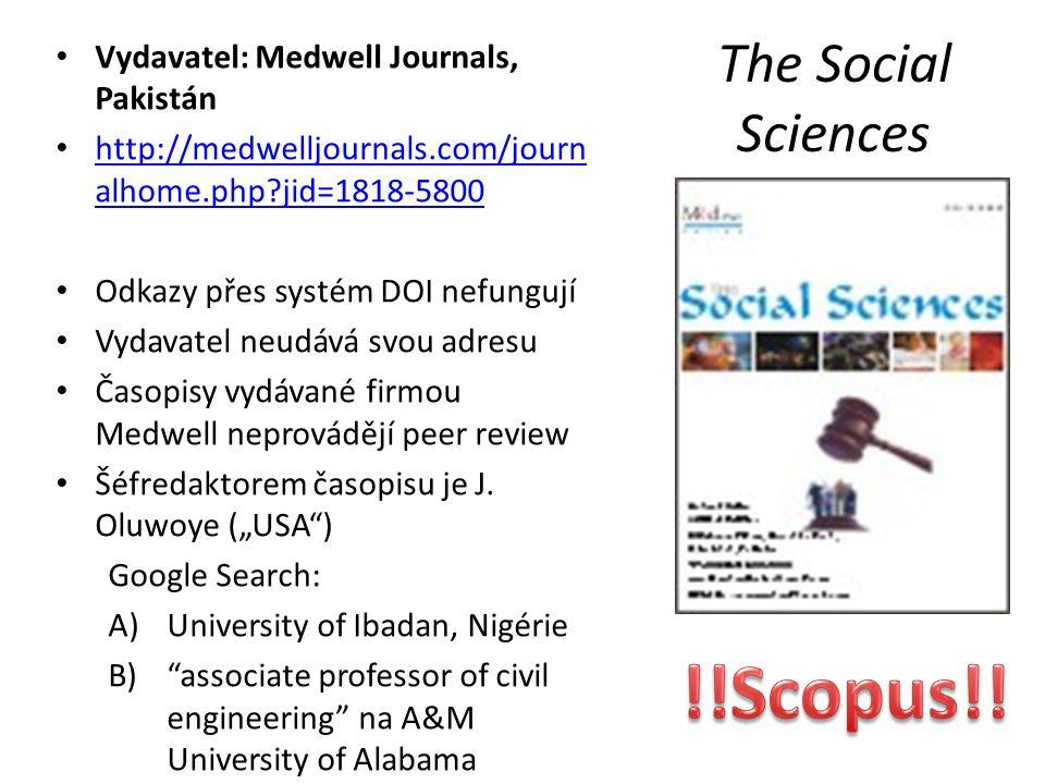 Vydavatel: Medwell Journals, Pakistán http://medwelljournals.com/journ alhome.php jid=1818-5800 http://medwelljournals.com/journ alhome.php jid=1818-5800 Odkazy přes systém DOI nefungují Vydavatel neudává svou adresu Časopisy vydávané firmou Medwell neprovádějí peer review Šéfredaktorem časopisu je J.