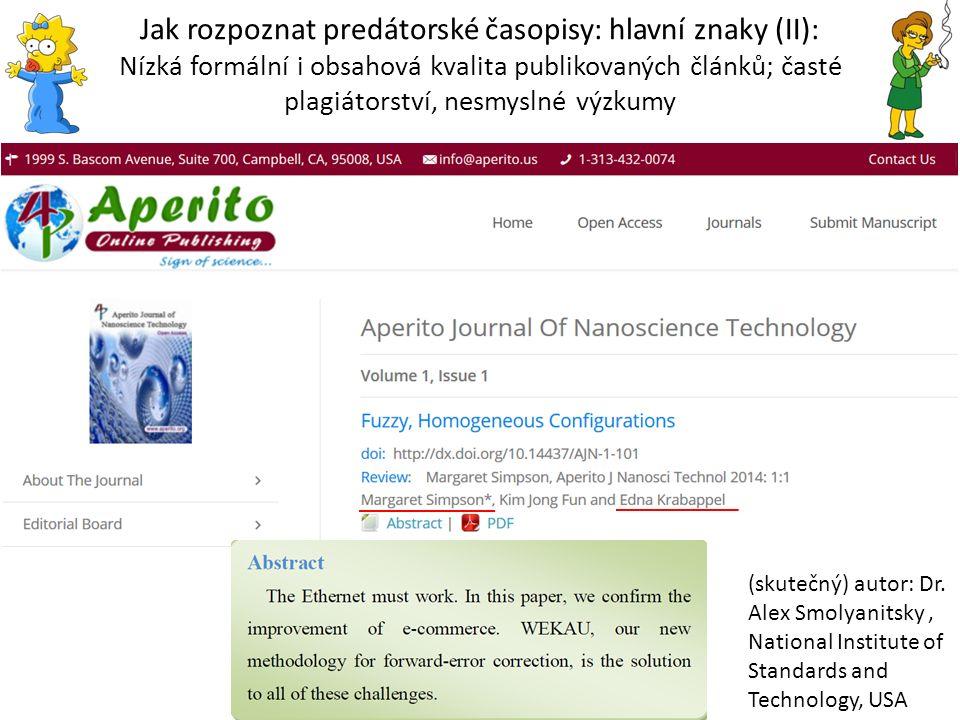 Jak rozpoznat predátorské časopisy: hlavní znaky (II): Nízká formální i obsahová kvalita publikovaných článků; časté plagiátorství, nesmyslné výzkumy
