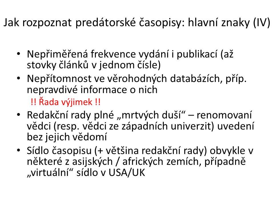 Source: Anne-Wil Harzing (2012) Predatory Open Access Journals: Academics Beware.