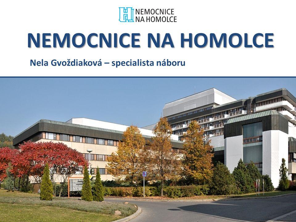 NEMOCNICE NA HOMOLCE Nela Gvoždiaková – specialista náboru