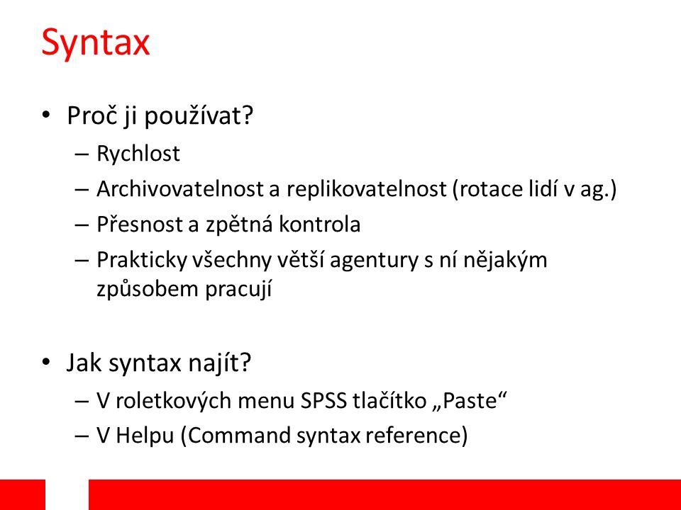 Syntax Proč ji používat.