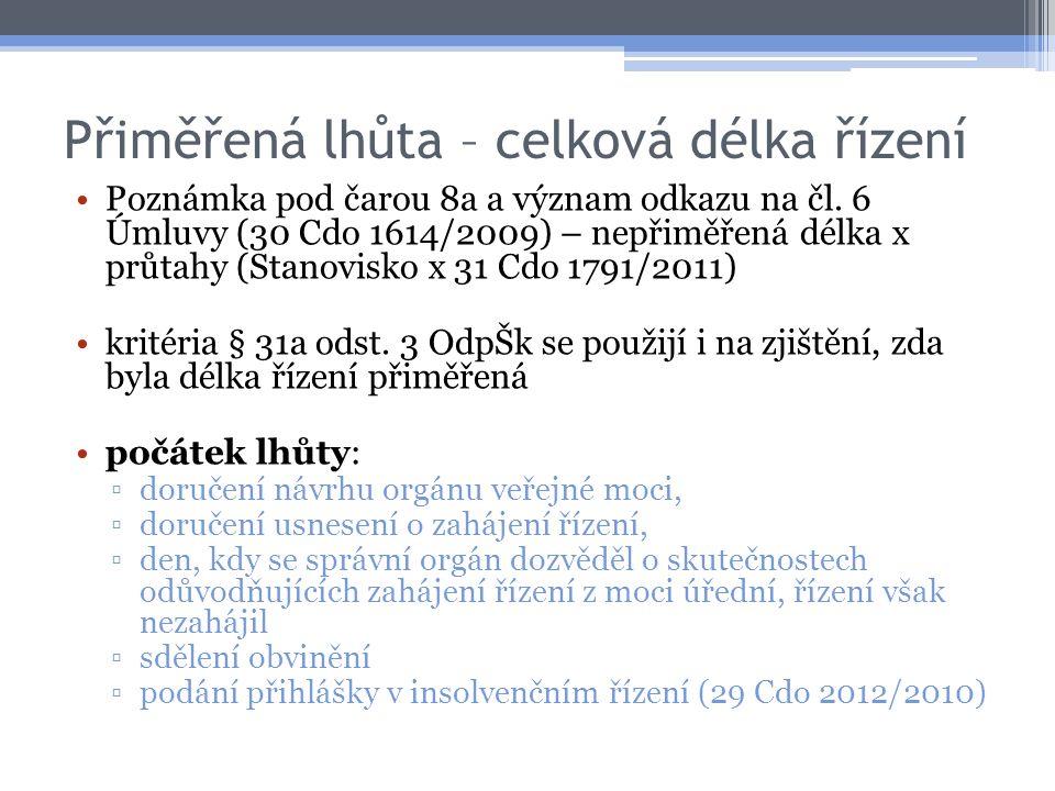 Přiměřená lhůta – celková délka řízení Poznámka pod čarou 8a a význam odkazu na čl.