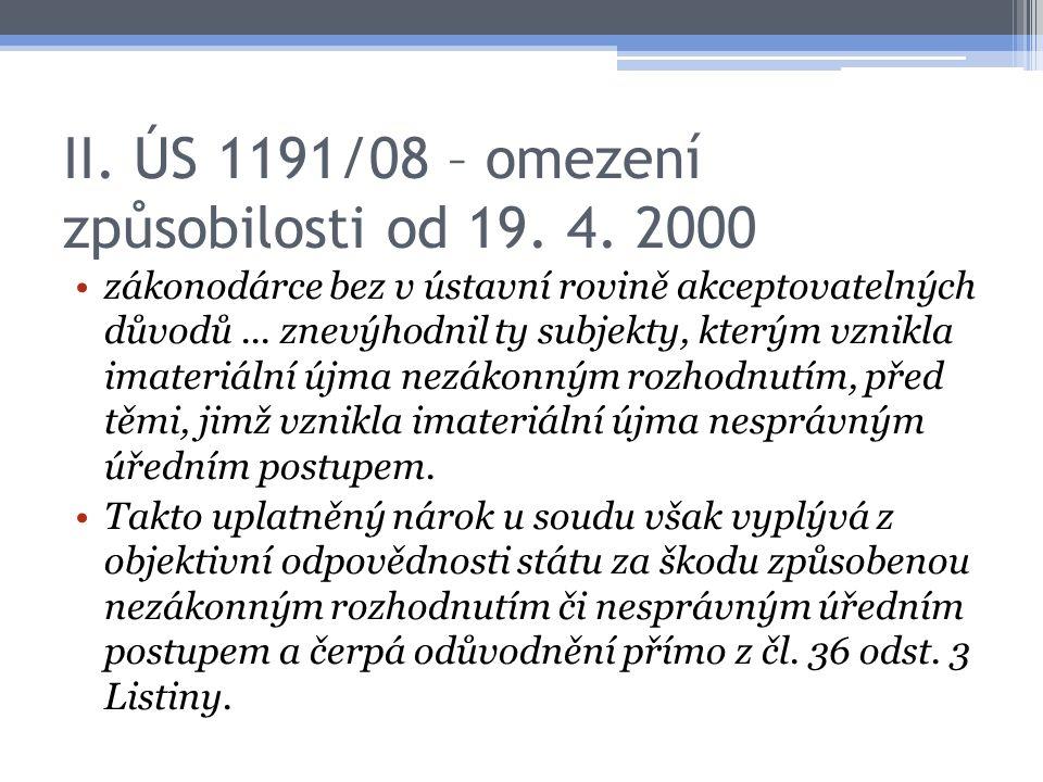 II. ÚS 1191/08 – omezení způsobilosti od 19. 4.