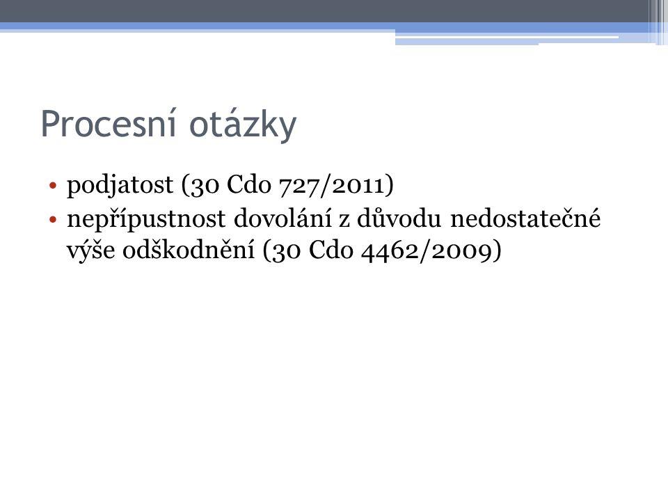 Procesní otázky podjatost (30 Cdo 727/2011) nepřípustnost dovolání z důvodu nedostatečné výše odškodnění (30 Cdo 4462/2009)
