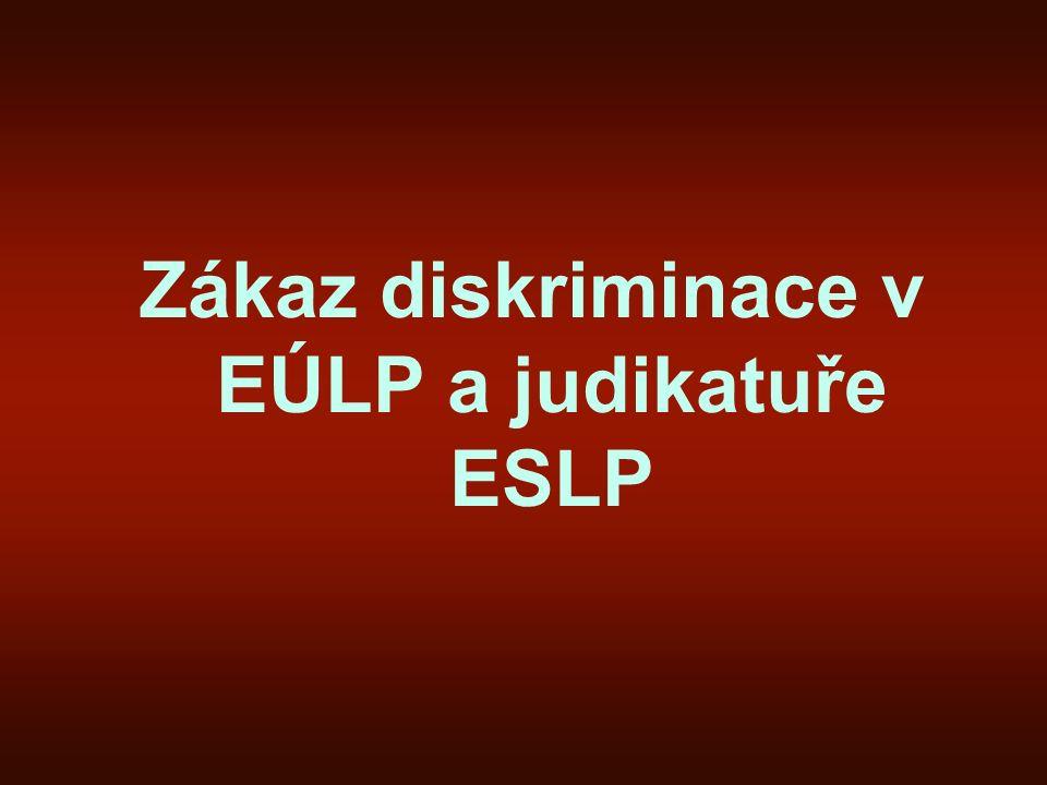 Zákaz diskriminace v EÚLP a judikatuře ESLP