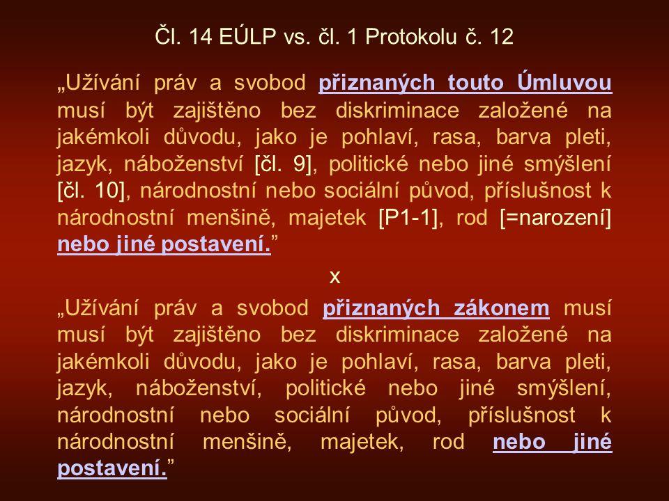 Čl. 14 EÚLP vs. čl. 1 Protokolu č.