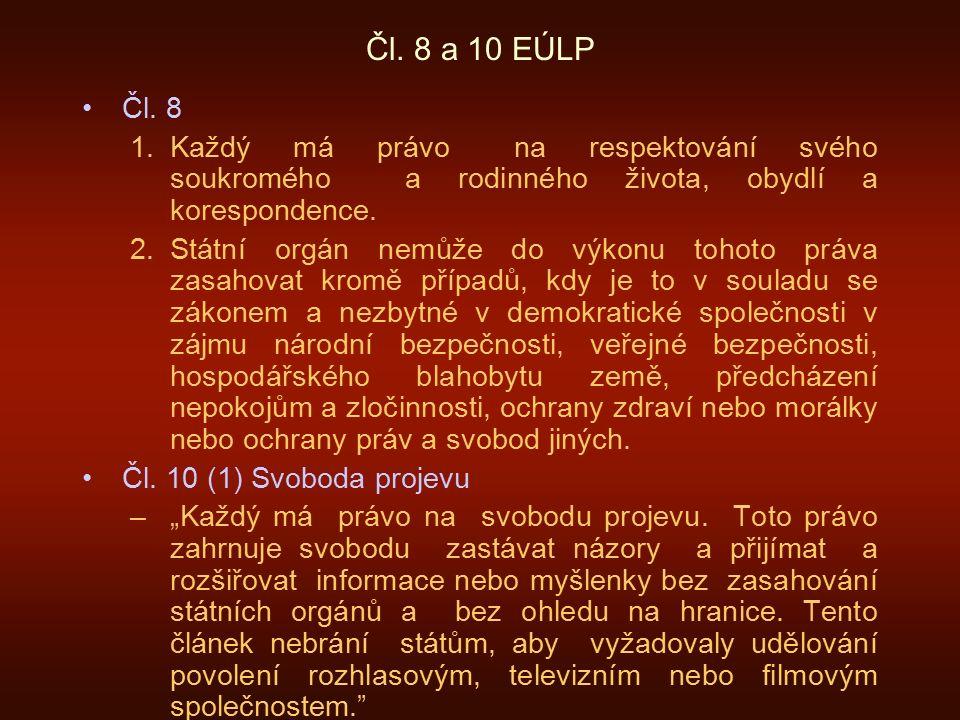 Čl. 8 a 10 EÚLP Čl.