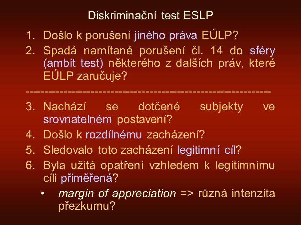 Diskriminační test ESLP 1.Došlo k porušení jiného práva EÚLP.