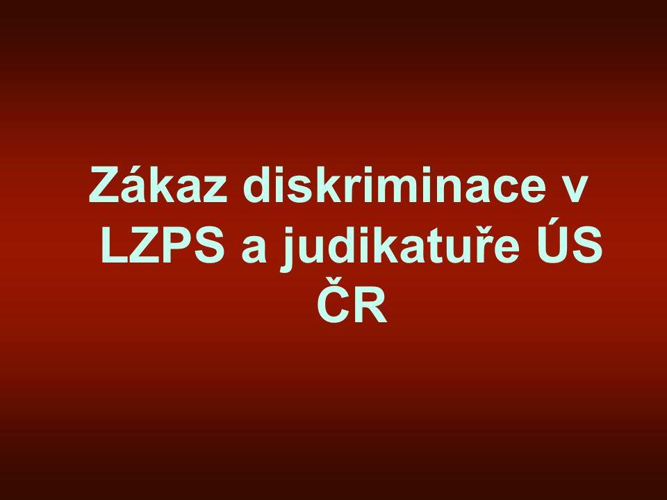 Zákaz diskriminace v LZPS a judikatuře ÚS ČR