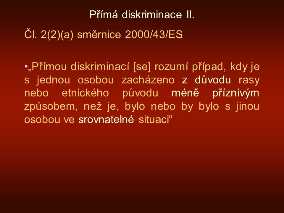Přímá diskriminace II. Čl.