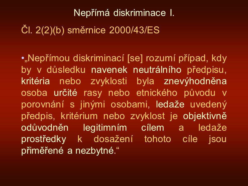 Nepřímá diskriminace I. Čl.