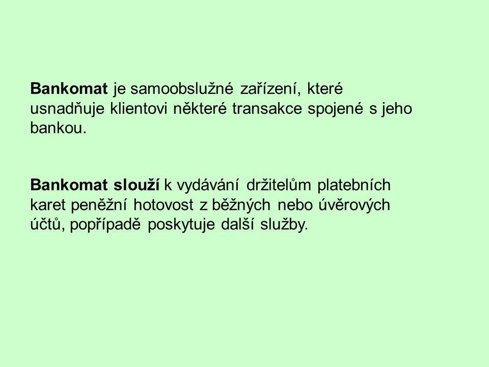 Bankomat http://www.abclinuxu.cz/images/screenshots/8/6/154368-bankomaty-mini-27581.png