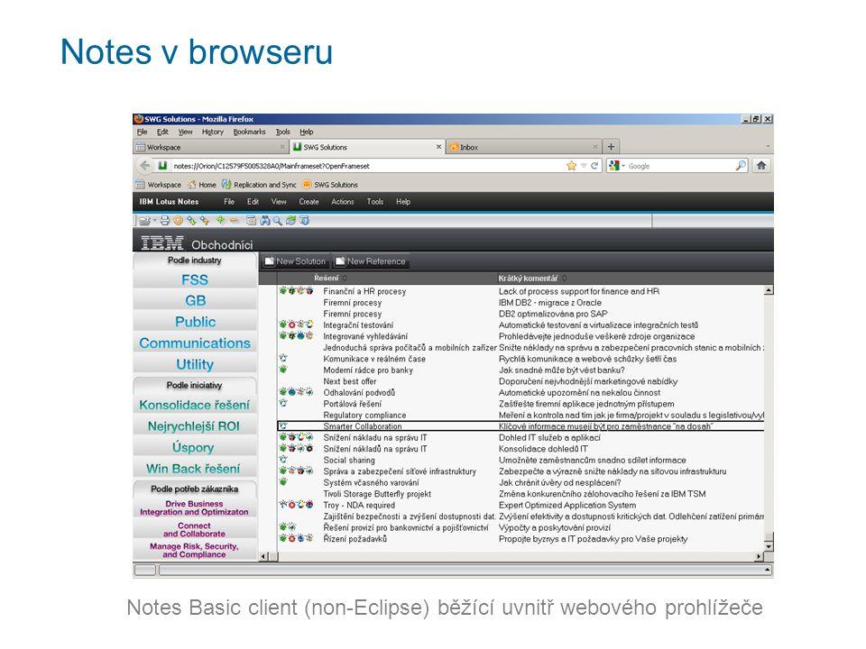Notes v browseru Notes Basic client (non-Eclipse) běžící uvnitř webového prohlížeče