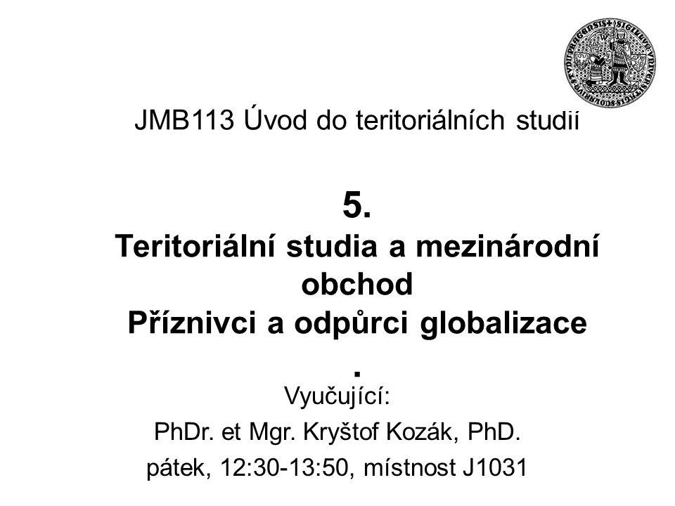 JMB113 Úvod do teritoriálních studií 5.