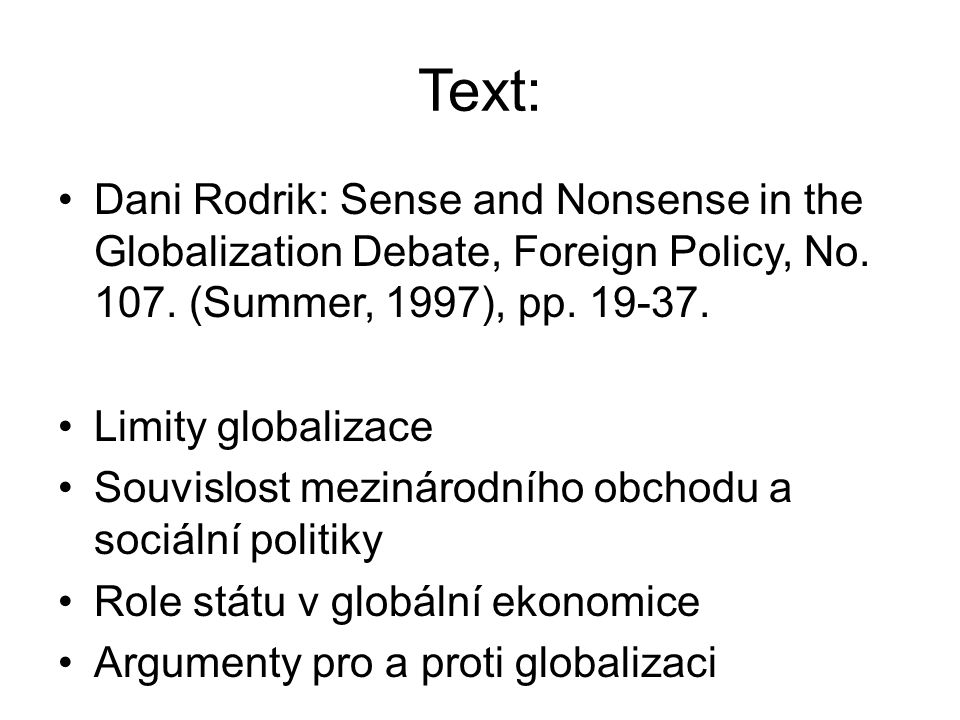 Text: Dani Rodrik: Sense and Nonsense in the Globalization Debate, Foreign Policy, No.