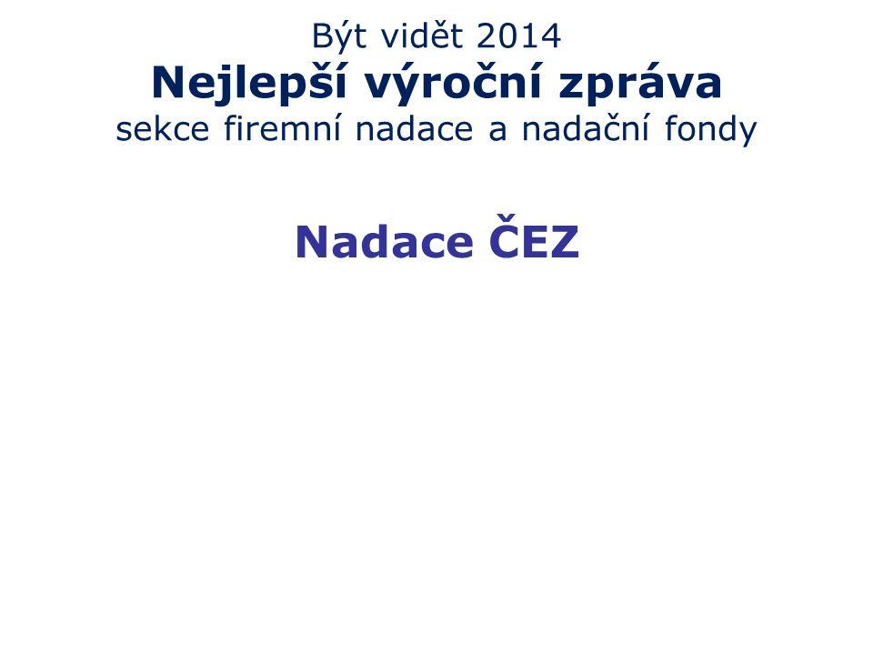 Být vidět 2014 Nejlepší webový projekt Oceněné organizace, které se nevešly na stupně vítězů Čisté nebe, o.