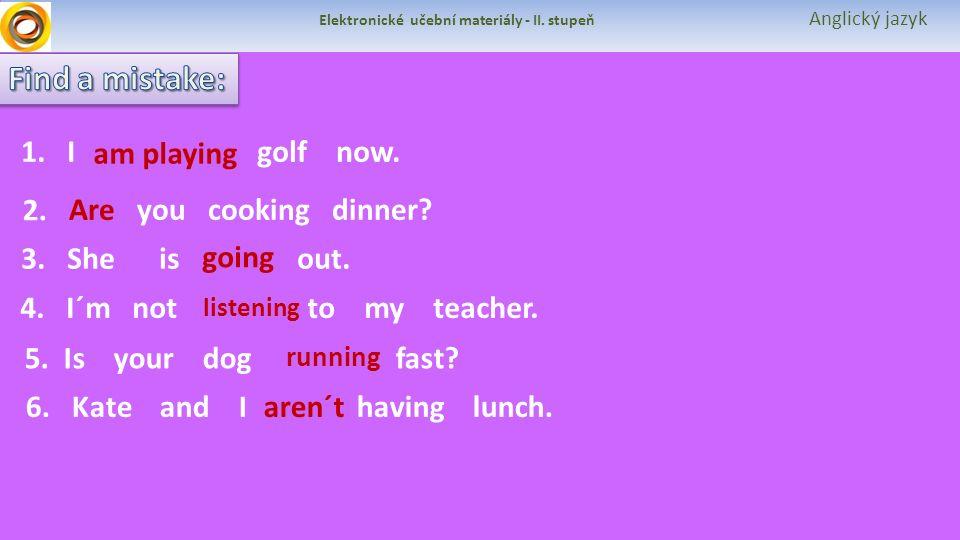 Elektronické učební materiály - II. stupeň Anglický jazyk 1.