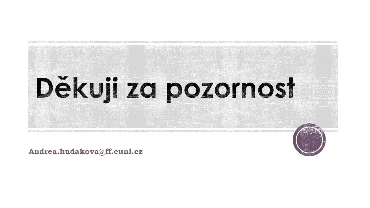 Andrea.hudakova@ff.cuni.cz