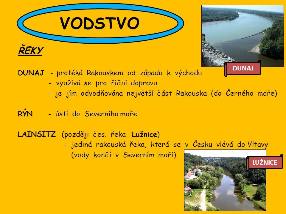 ŘEKY DUNAJ - protéká Rakouskem od západu k východu - využívá se pro říční dopravu - je jím odvodňována největší část Rakouska (do Černého moře) RÝN - ústí do Severního moře LAINSITZ (později čes.