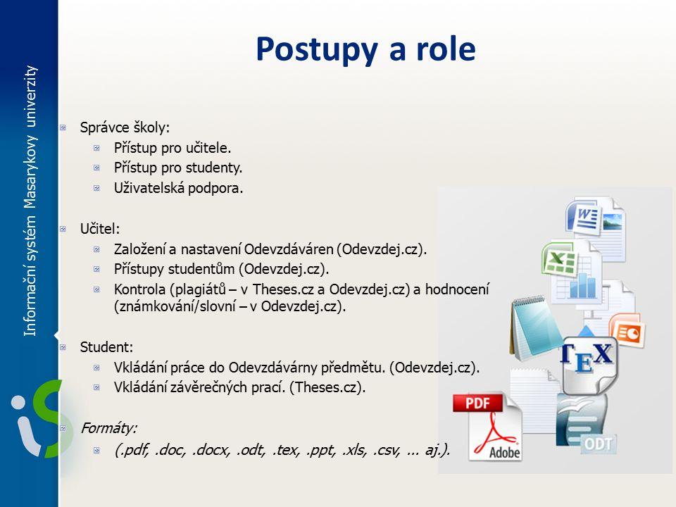 Informační systém Masarykovy univerzity Správce školy: Přístup pro učitele.