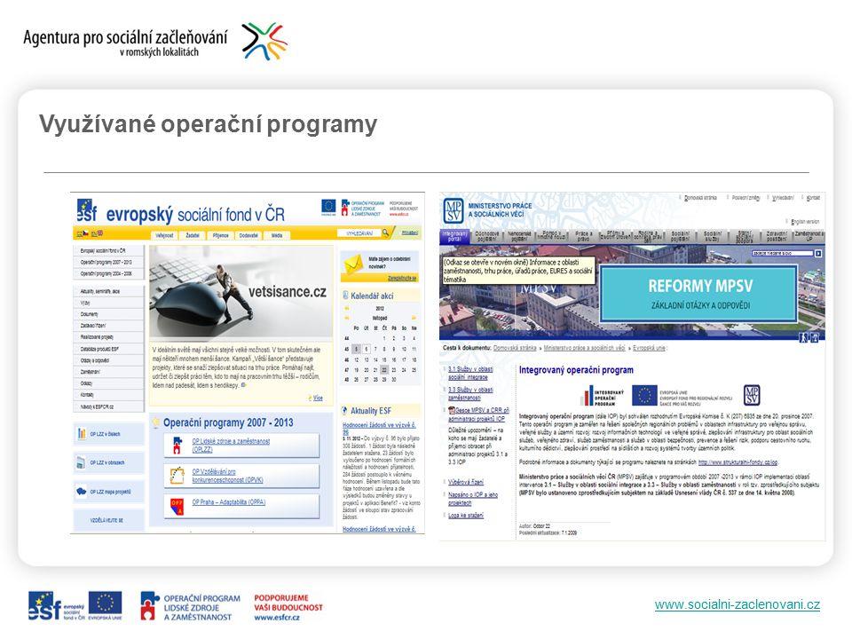 www.socialni-zaclenovani.cz Využívané operační programy