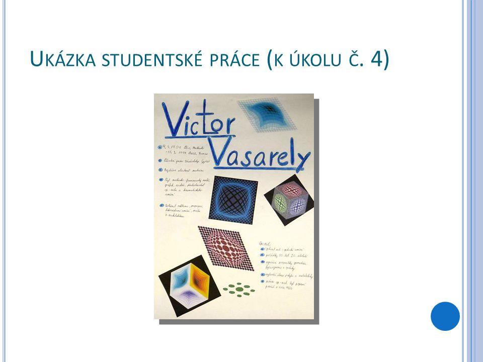U KÁZKA STUDENTSKÉ PRÁCE ( K ÚKOLU Č. 4)