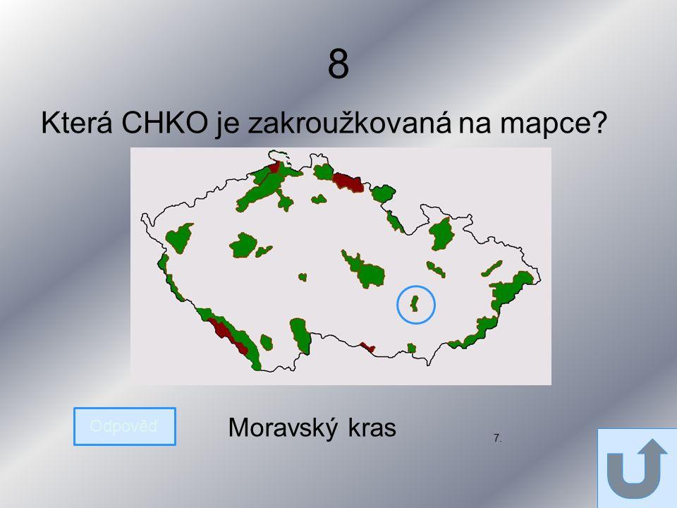 8 Která CHKO je zakroužkovaná na mapce 7. Odpověď Moravský kras