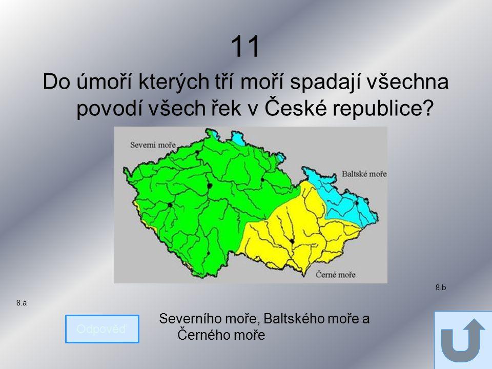 11 Do úmoří kterých tří moří spadají všechna povodí všech řek v České republice.