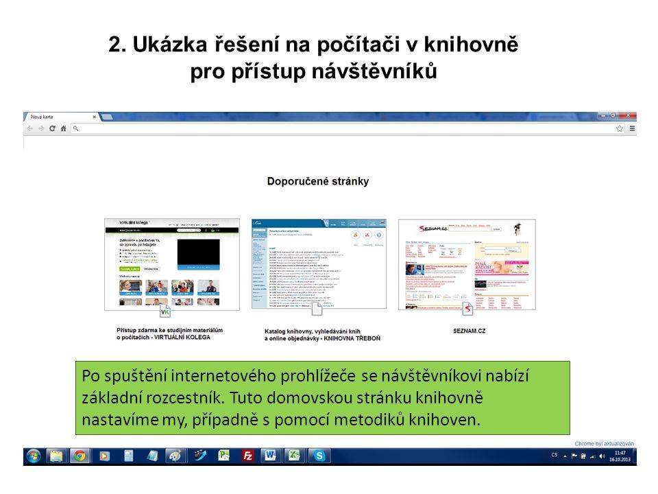 2. Ukázka řešení na počítači v knihovně pro přístup návštěvníků Po spuštění internetového prohlížeče se návštěvníkovi nabízí základní rozcestník. Tuto