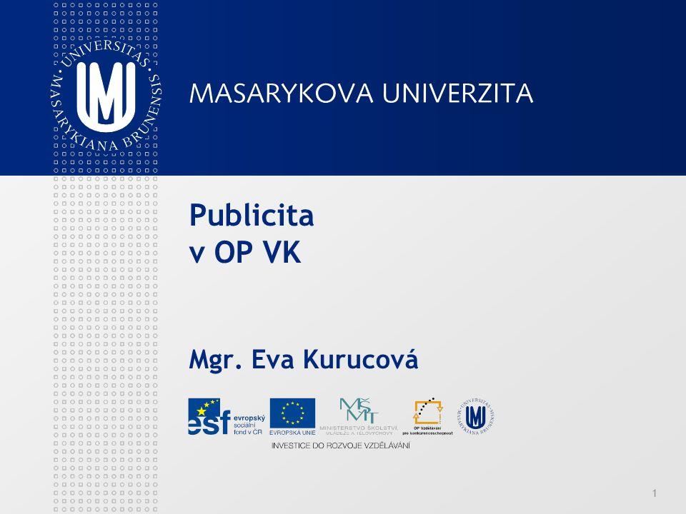 1 Publicita v OP VK Mgr. Eva Kurucová