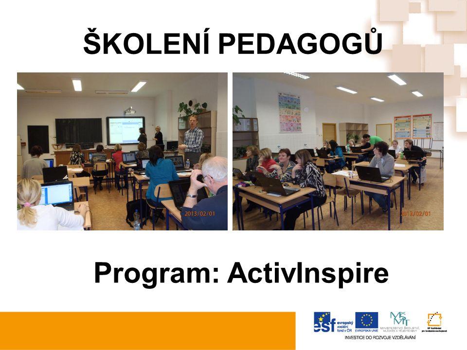 ŠKOLENÍ PEDAGOGŮ Program: ActivInspire