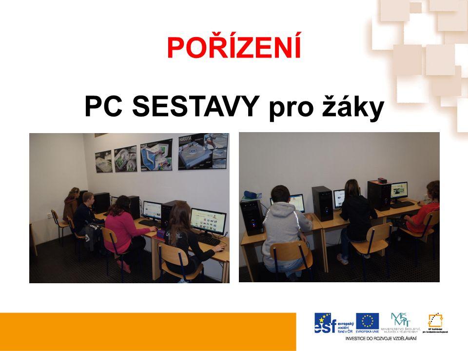 POŘÍZENÍ PC SESTAVY pro žáky