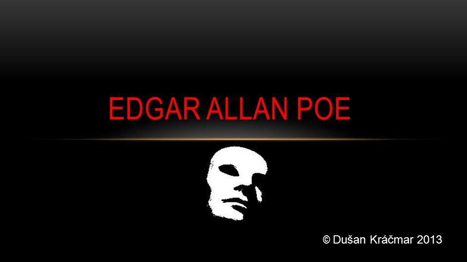 EDGAR ALLAN POE © Dušan Kráčmar 2013